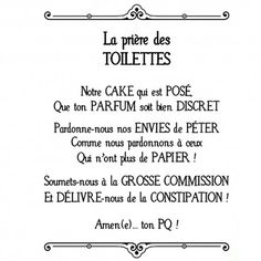 Wall Sticker The Toilet Prayer – Soraya Diallo Funny Blogs, Mothers Day Quotes, French Quotes, Funny Signs, Kids And Parenting, Wall Sticker, Quote Of The Day, Funny Quotes, Humor Quotes