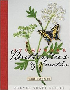 Stumpwork Butterflies & Moths (Milner Craft Series) ad