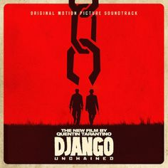 Django Unchained – Original Soundtrack (Full Album Stream, ft. Rick Ross, James Brown   2 Pac, John Legend   more)