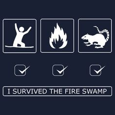 """I survived the fire swamp"" T-Shirts & Hoodies by Octochimp Designs 