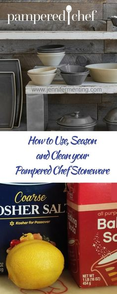 How to Use, Season and Clean your Pampered Chef Stoneware JenniferMenting.com  All the tips and tricks to clean your stoneware without using soap (and why soap is bad on stoneware).