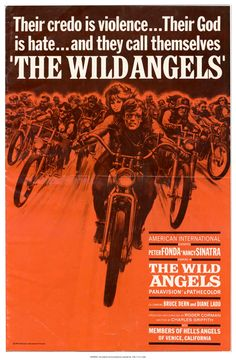 The Wild Angels. Peter Fonda mental biker movie                                                                                                                                                                                 More