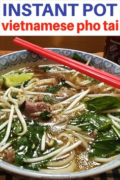 Pressure Cooker Vietnamese Pho Bo Tai tastes as good but is better than in an authentic Vietnamese restaurant because it is made at home.
