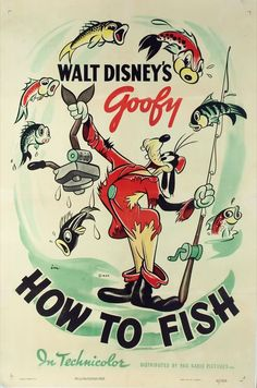 """How To Fish"" starring Goofy (1942) - Vintage walt Disney - Poster"