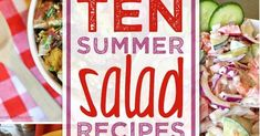 Ten Summer Salad Recipes - Our Southern Home