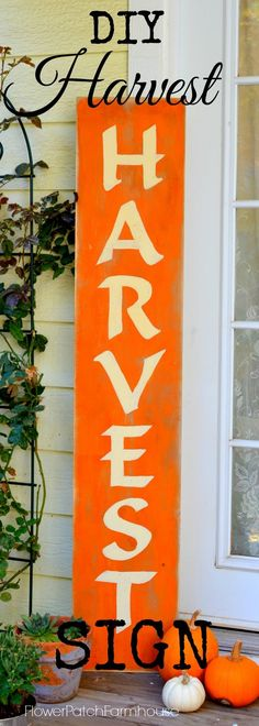 A harvest sign and how to paint lettering. Paint yourself an easy DIY sign for Fall decor. FlowerPatchFarmhouse.com