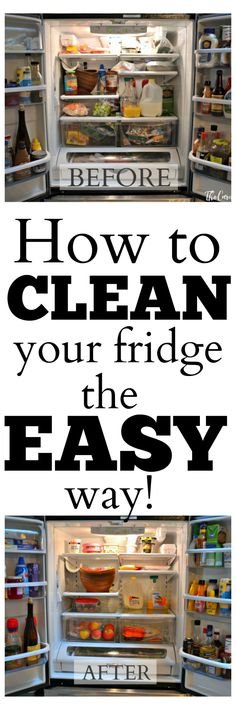 Learn how to clean and organize your fridge the easy way with less time and less sweat!