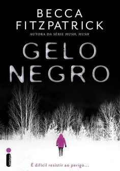 [Capa] Gelo Negro, de Becca Fitzpatrick – @intrinseca | Everything But the Books