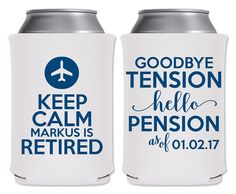 Foam Can Coolers Beverage Insulator Custom Retirement Party Favors | Keep Calm I'm Retired (5A) Pilot Flight Attendant | by ThatCustomShop on Etsy #thatcustomshop
