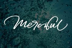 Merciful By Ojes Studio IntroducingMercifulScript - a new fresh & modern script with a sweet calligraphy-style, decorative characters! Perfect for logo marks, typographic quotes over photos, book covers and packaging design, and more!