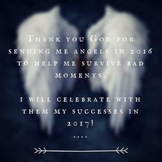 Thank you my Angels!  #....! #newyear #2017 #angel #wings #15/22 #hope #pensoate