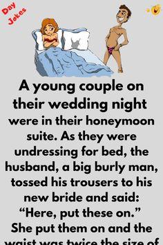 Funny Long Jokes, Funny Cartoon Quotes, Clean Funny Jokes, Funny Jokes For Adults, Funny Marriage Jokes, Funny Relationship Jokes, Work Jokes, Work Humor, Wedding Night