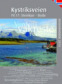 Kystriksveien - the coastal route - accommodation, activities and attractions along the Nordland coastline in Norway. Norway Travel, Public Transport, Travel Guide, Attraction, Transportation, Coastal, Boat, Tours, Passion