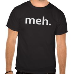 meh. FUNNY GEEK Shirt COOL Video Game Nerd #funny #geek #nerd #nurd #t-shirt