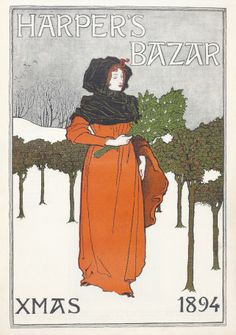 35 Stunning Holiday-Themed Magazine Covers from the Days of Yore: Harper's Bazar, Christmas, 1894 by Louis J. Rhead