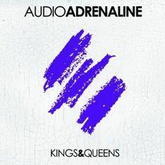 Audio Adrenaline - Kings & Queens [Cd]
