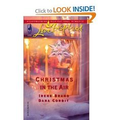 Christmas in the Air: Snowbound Holiday; A Season of Hope Irene Brand Inspirational Romance