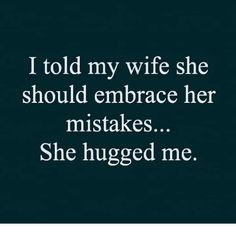 husband quotes from wife ; husband quotes love my ; husband quotes from wife appreciation ; husband quotes from wife funny ; Love Husband Quotes, Husband Humor, Funny Love, Haha Funny, Hilarious Quotes, Funny New Year Quotes, Short Funny Jokes, Rude Jokes, Funny Stuff