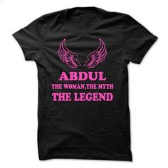 ABDUL - The Woman The Myth The Legend - #tee tree #sweatshirt and leggings. ORDER HERE => https://www.sunfrog.com/Names/ABDUL--The-Woman-The-Myth-The-Legend.html?68278