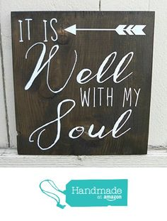 11x12 or 24x24 It Is Well With My Soul Sign - Bible Verse Sign - Scripture Sign from CustomPaintedSigns4U https://www.etsy.com/listing/245512369/it-is-well-with-my-soul-sign-it-is-well