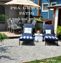 Backyard Makeover Pea Gravel Patio