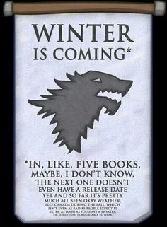 Winter is coming...  Ever so slowly.