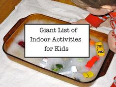 Indoor Activities For Kids -- giant list ranging from art, sensory, math, science ideas and more. Good for Behaven Kids! Indoor Activities For Kids, Learning Activities, Preschool Activities, Winter Activities, Creative Activities, Family Activities, Outdoor Activities, Projects For Kids, Crafts For Kids