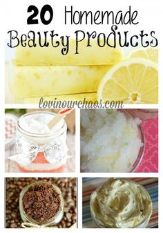 20 Homemade Beauty Products