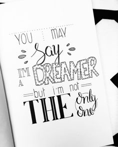 "129 vind-ik-leuks, 3 reacties - Claire van den Berg (@lettersbyberg) op Instagram: 'Dag 23 van April ""You may say i'm a dreamer, but i'm not the only one"" #dutchlettering…'"