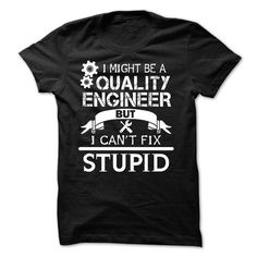 Spring Style T-shirt Hoodie. Go to store ==► https://springstyletshirthoodie.wordpress.com/2017/06/16/quality-engineer-shirts-funny/ #shirts #tshirt #hoodie #sweatshirt #giftidea