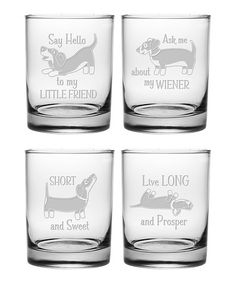 Dachshund enthusiasts will get a howl from this glassware celebrating their diminutive weiner dogs. Each rocks glass in this set of four is sand etched with a different humorous Dachshund des Loyal Dog Breeds, Loyal Dogs, Dachshund Funny, Dachshund Love, Dachshund Puppies, Chihuahua, Daschund, Dapple Dachshund, Weenie Dogs