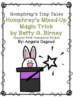 "Do your students love the character Humphrey? Mine do! Here's a resource to use for guided reading groups or as a whole class read aloud with the book ""Humphrey's Mixed-up Magic Trick"" by Betty G. Birney from the Humphrey's Tiny Tales series. Comprehension skills covered are text-based evidence, sequencing, point of view, character analysis, and problem/solution."