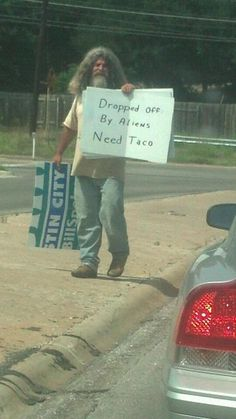 Well of course the first thing you would want is a taco after being abducted by aliens.