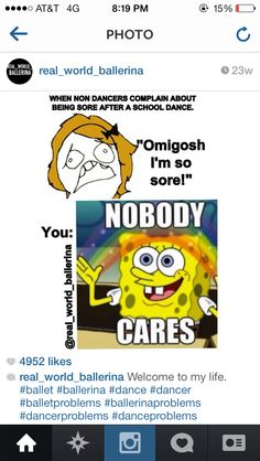 After a school dance? Our school dances are people jumping around and eating food in the dark Dancer Quotes, Ballet Quotes, Dance Memes, Funny Dance, Irish Dance Humor, Dancer Problems, Dance Pictures, Ballet Pictures, Just Dance