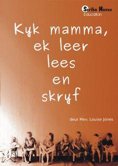 Kyk mamma, ek leer lees en skryf (pdf)