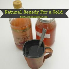 Natural remedy for the common cold with apple cider vinegar and honey | Montana Homesteader