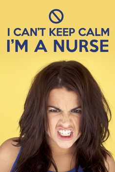 Being a nurse is difficult. As a nurse, you work tirelessly for the health of our families, friends, and loved ones. Cant Keep Calm, Laughter, Health, Life, Health Care, Salud