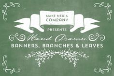 Check out Hand Drawn Banners, Branches, Leaves by MakeMediaCo. on Creative Market