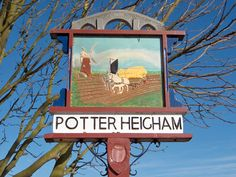 Potter Heigham, Norfolk - there is another sign, of a tall narrow shape, for Potter Heigham further down the page. Norfolk Broads, Norfolk England, Old English Names, Sailing Holidays, Great Yarmouth, Uk History, English Village, My Kind Of Town, Seaside Towns