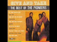 The Pioneers - BEST OF - Give And Take (Full Album)