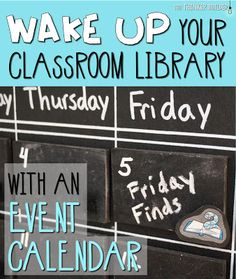 Wake up your classroom library with an event calendar.