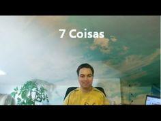 7 Coisas: para fazer antes de morrer, o que odeio, etc. - YouTube