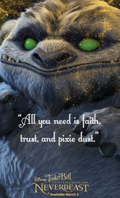 """""""All you need is faith, trust, and pixie dust."""" - from Tinker Bell and the Legend of the NeverBeast. Available on Blu-ray™, Digital HD & Disney Movies Anywhere March 3."""
