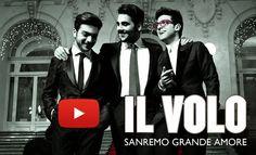 Il Volo - Grande amore video e testo