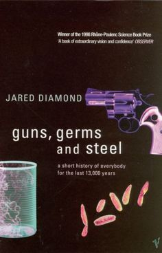 Guns, Germs, and Steel, Jared Diamond