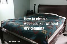 This blog is about how to clean a wool blanket without dry cleaning. I hope these tips will help you clean all your blankets in a non-toxic fashion