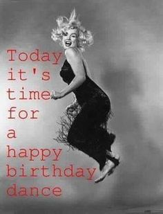 Marilyn Monroe: Today It's Time For A Happy Birthday Dance