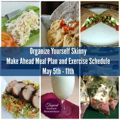 Organize Yourself Skinny Make Ahead Meal Plan and Exercise Schedule. Weight loss family friendly menu plan.
