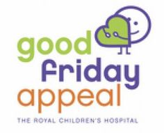 Good Friday appeal for the Royal Children's Hospital.