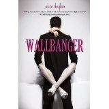 Wallbanger (Kindle Edition)By Alice Clayton